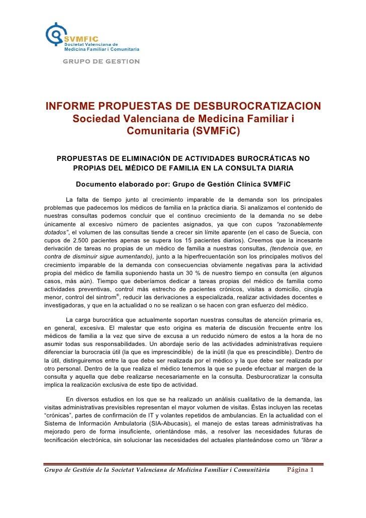 GRU P O DE GE ST I ONINFORME PROPUESTAS DE DESBUROCRATIZACION    Sociedad Valenciana de Medicina Familiar i             Co...