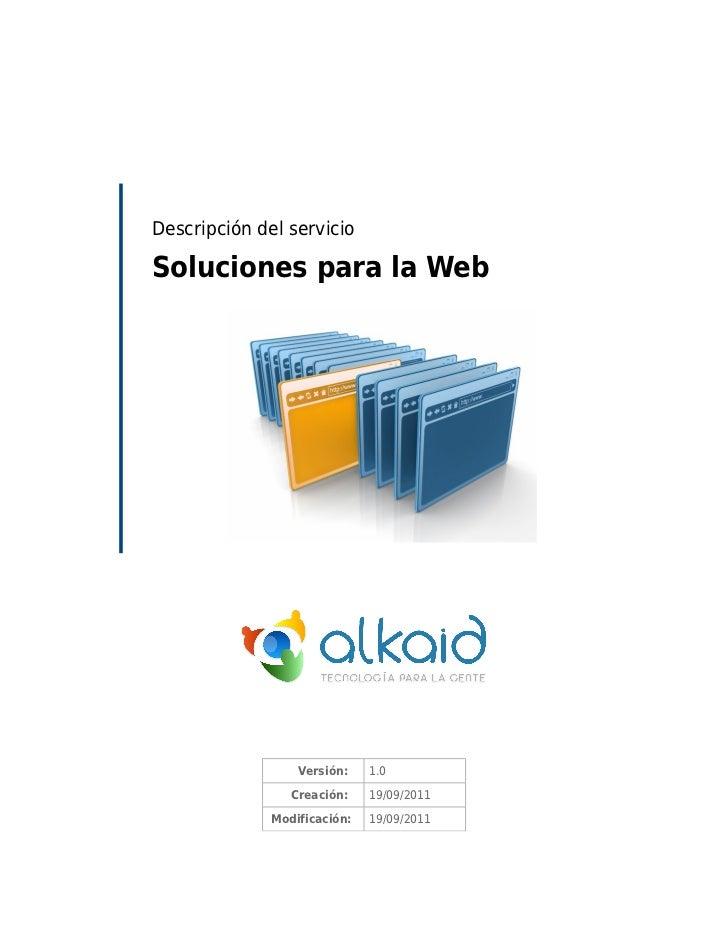 Descripción del servicioSoluciones para la Web                  Versión:    1.0                 Creación:    19/09/2011   ...
