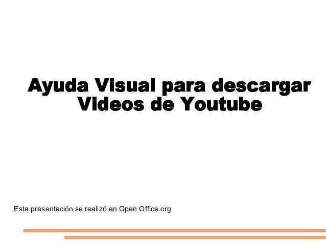 Esta presentación se realizó en Open Office.org