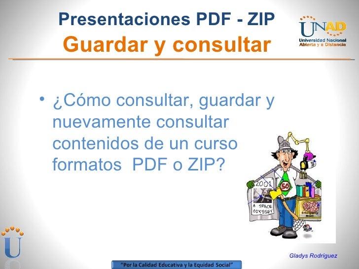 Como Guardar y Consultar Presentaciones  Zip, y  Pdf