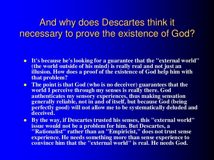 "descartes god argument essay The ontological argument for the existence of god i introduction  descartes claims that god is a ""supremely perfect being"" (descartes p106, sec 65)."