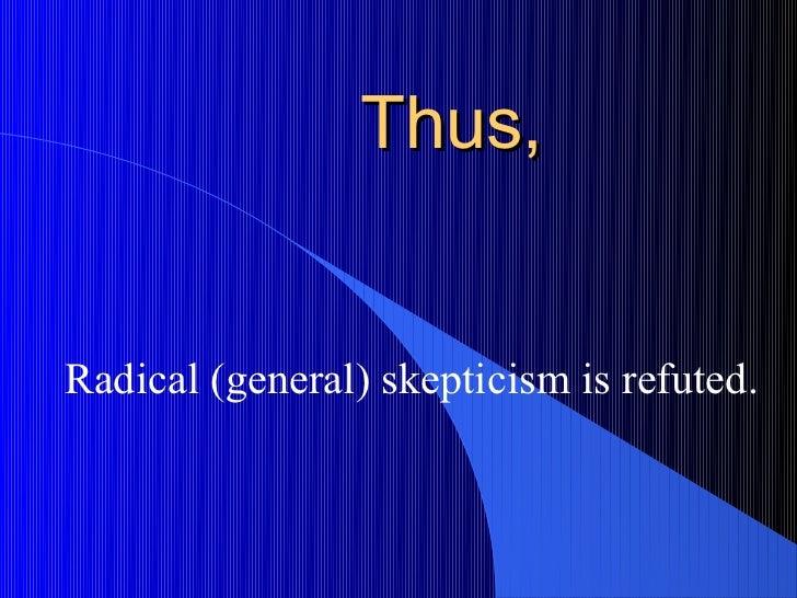 skepticism refuted essay