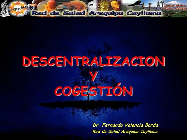 Descentralizacion y Ley de Cogestion 2009
