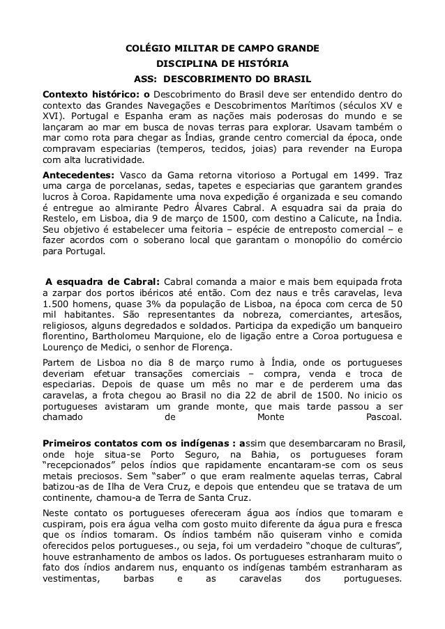COLÉGIO MILITAR DE CAMPO GRANDE                        DISCIPLINA DE HISTÓRIA                    ASS: DESCOBRIMENTO DO BRA...
