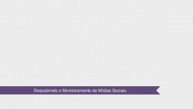 Descobrindo o Monitoramento de Mídias Sociais