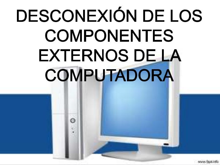 DESCONEXIÓN DEL MONITORprincipalmente debemos tener en cuenta que el monitor tiene dos cablesque son: 1-corriente 2-señalA...
