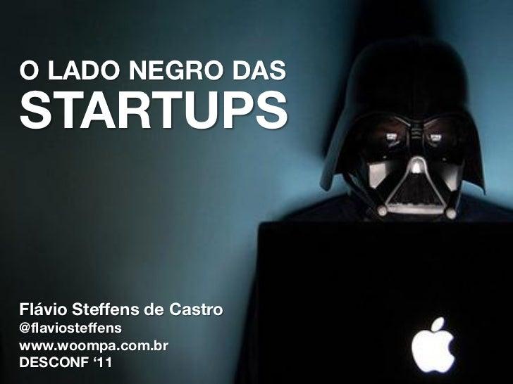 O Lado Negro das Startups
