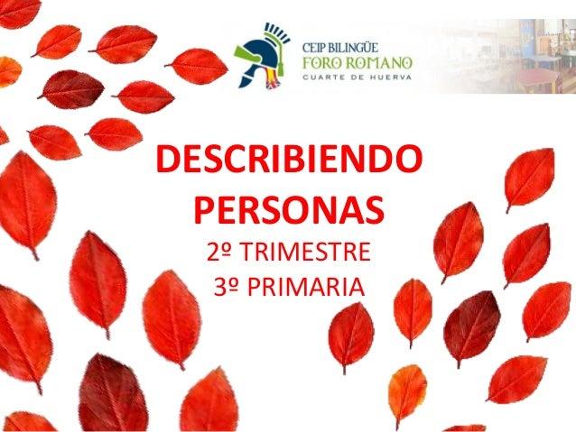 DESCRIBIENDO PERSONAS 2º TRIMESTRE 3º PRIMARIA