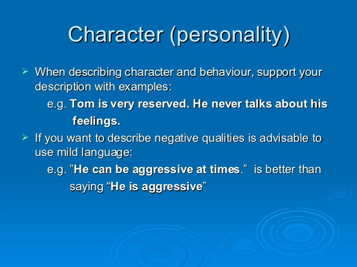 how to describe your personality for dating Related: what your personality type says about your career destiny  you're  not asking a person to describe himself/herself physically,.