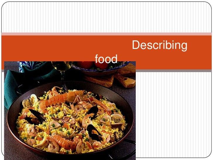 Describing foods