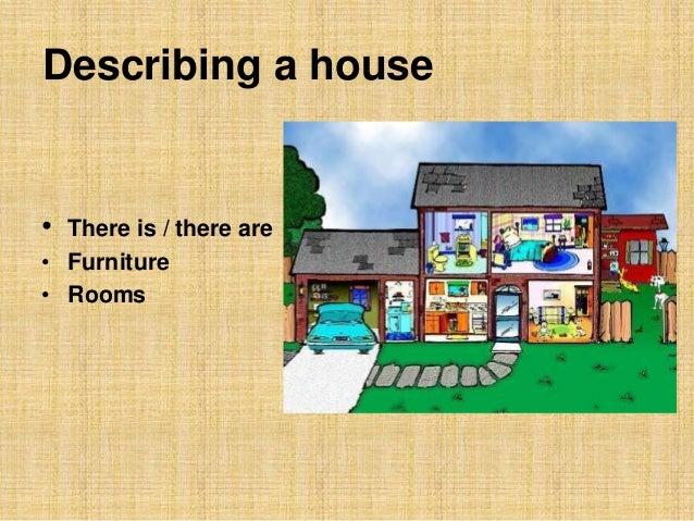 describe the house of your dreams+essay