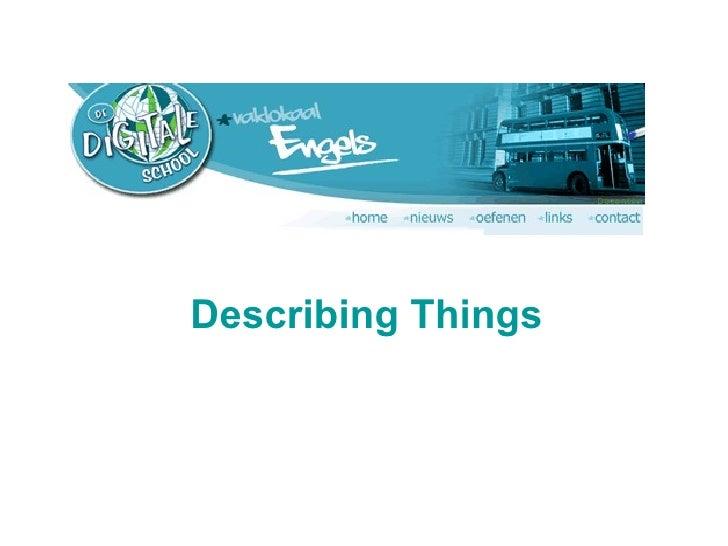 Describing Things