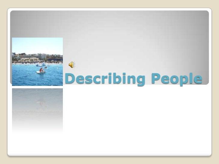 Describing People<br />