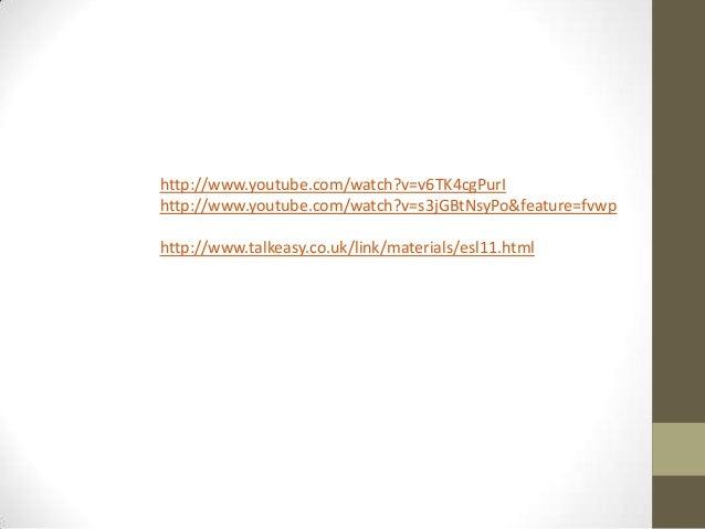 http://www.youtube.com/watch?v=v6TK4cgPurIhttp://www.youtube.com/watch?v=s3jGBtNsyPo&feature=fvwphttp://www.talkeasy.co.uk...