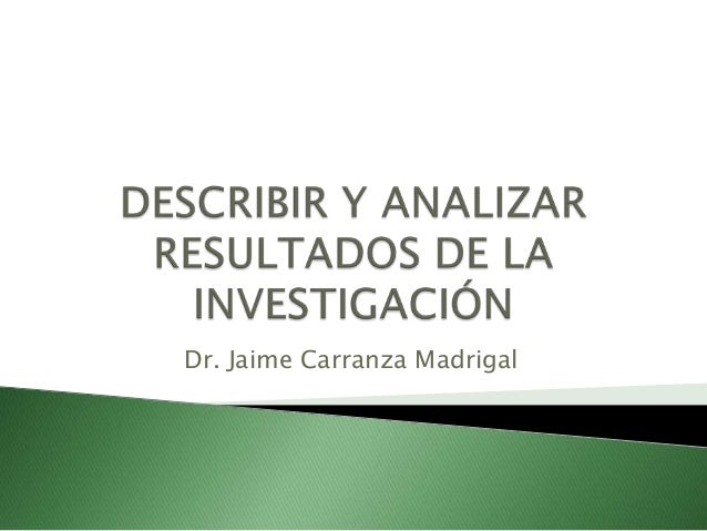 Dr. Jaime Carranza Madrigal