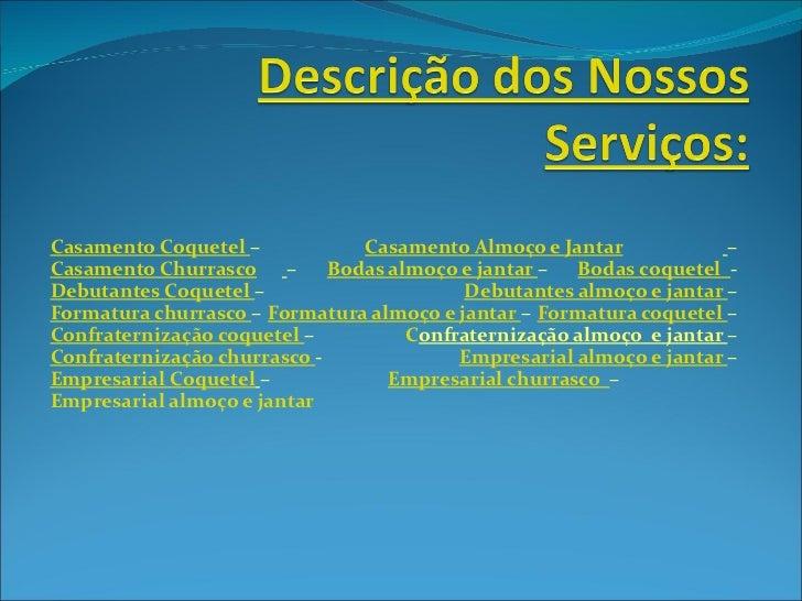 Descrição dos nossos serviços