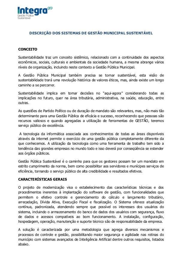 DESCRIÇÃO DOS SISTEMAS DE GESTÃO MUNICIPAL SUSTENTÁVELCONCEITOSustentabilidade traz um conceito sistêmico, relacionado com...