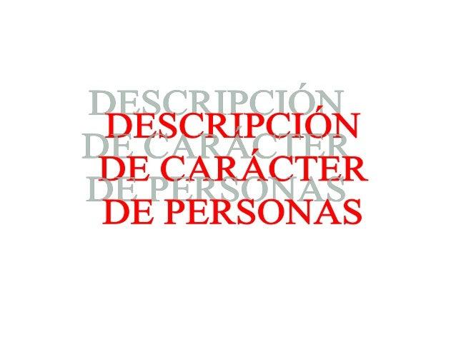 DESCRIPCIÓN DE CARÁCTER CON ADJETIVOS