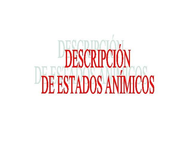 DESCRIPCIÓN DE ESTADO ANÍMICO CON ADJETIVOS