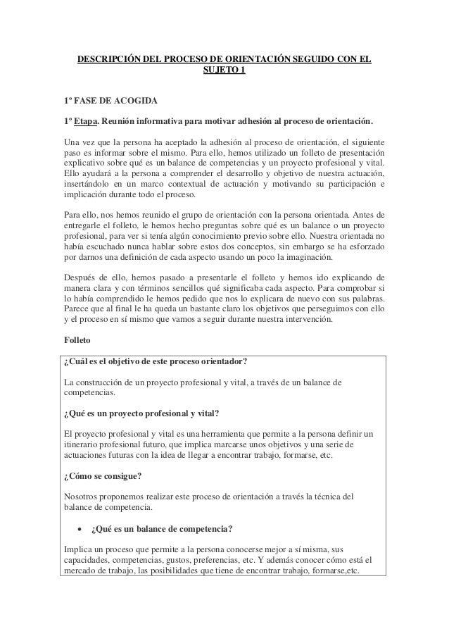 Descripción del proceso de orientación seguido con el sujeto 1
