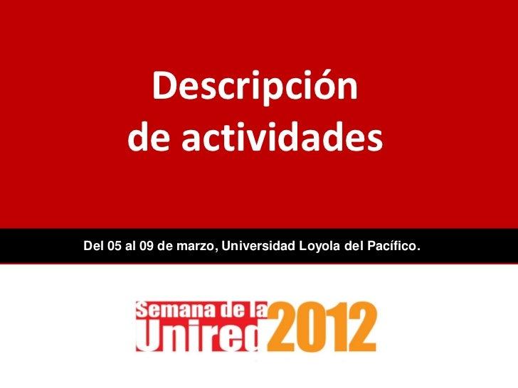 Semana UNIRED 2012 - Universidad Loyola del Pacífico