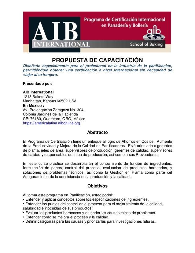 PROPUESTA DE CAPACITACIÓN Diseñado especialmente para el profesional en la industria de la panificación, permitiéndole obt...