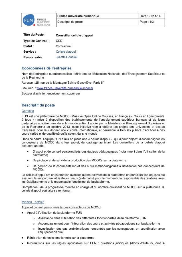 France université numérique Date : 21/11/14  Descriptif de poste Page : 1/3  Titre du Poste :  Conseiller cellule d'appui ...