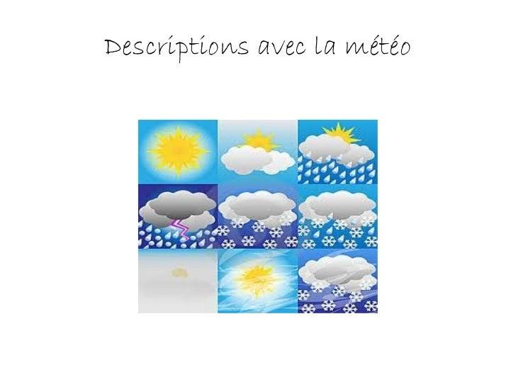 Descriptions avec la météo