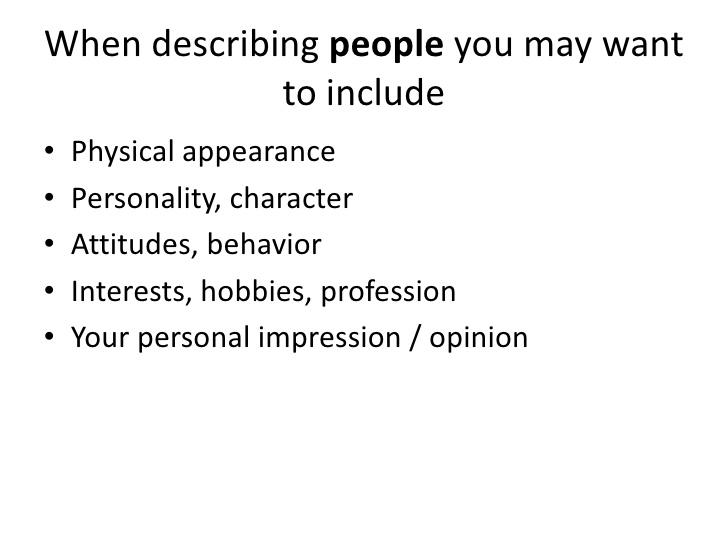 descriptive differ describing someone