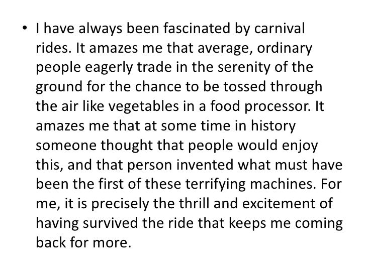 essays carnival rides Free descriptive essays - carnival rides descriptive essay, descriptive writing.