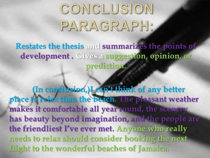 What is a good way to conclude a descriptive essay??
