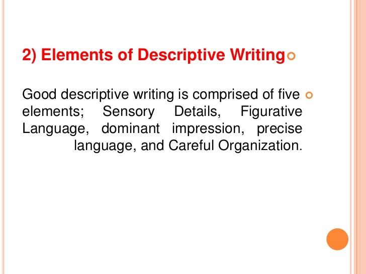 What are the main elements of a descriptive essay?