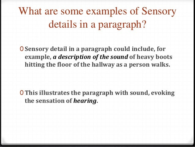 the 5 senses descriptive paragraph