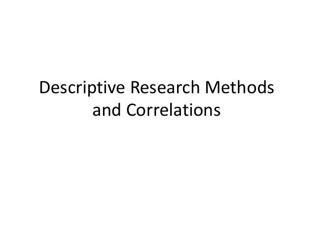 Descriptive research and correlations ss
