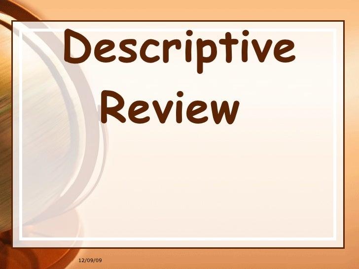 Descriptive Review