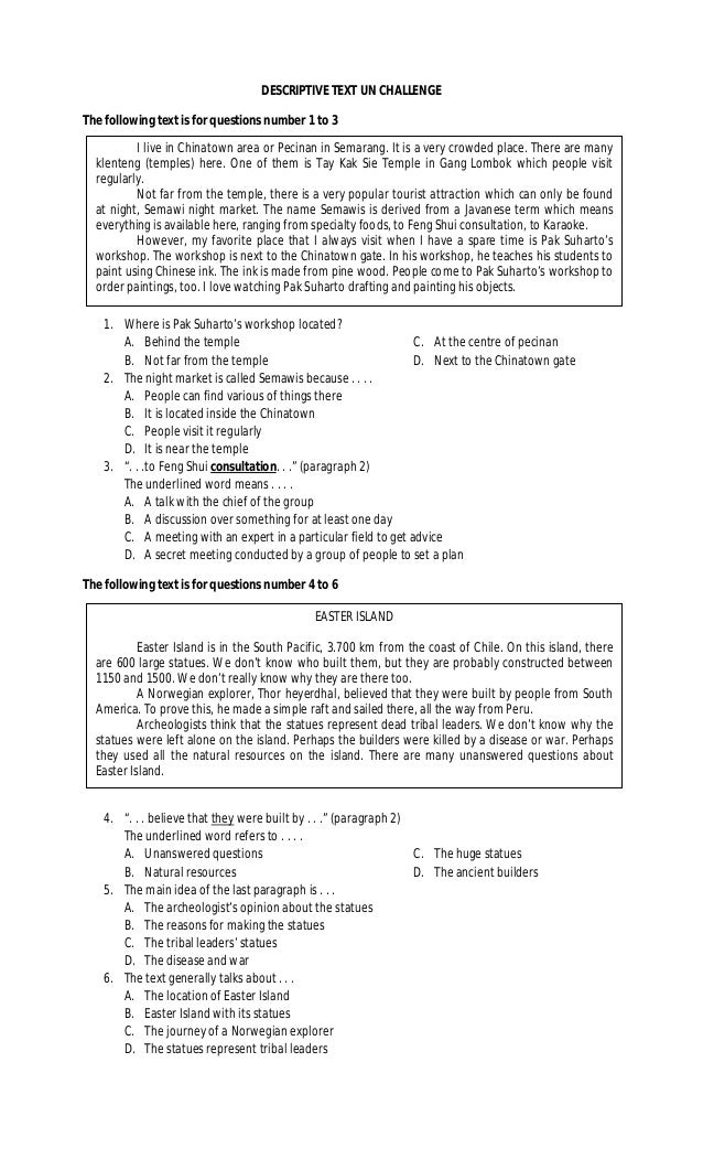 DESCRIPTIVE TEXT UN CHALLENGEThe following text is for questions number 1 to 3          I live in Chinatown area or Pecina...