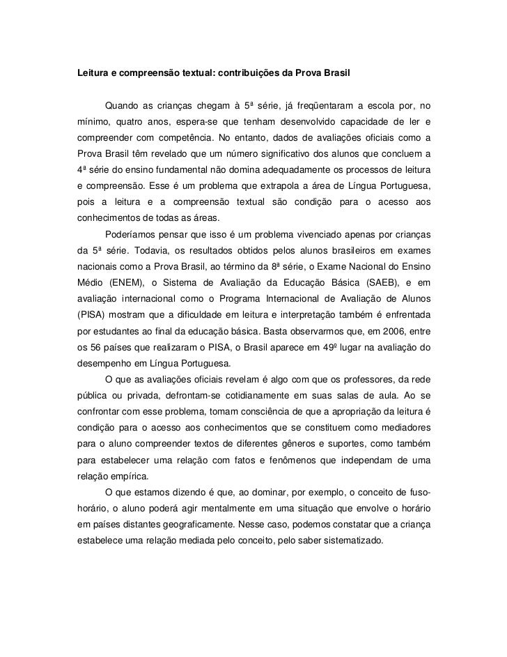 Leitura e compreensão textual: contribuições da Prova Brasil      Quando as crianças chegam à 5ª série, já freqüentaram a ...