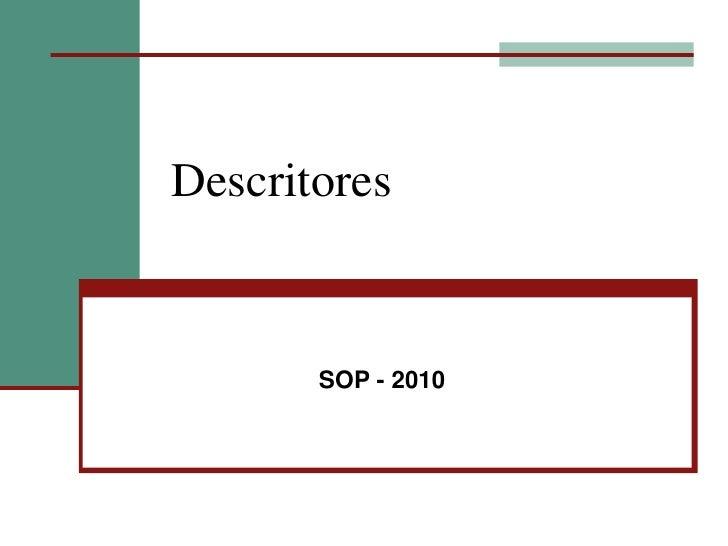 SOP - 2010<br />Descritores<br />
