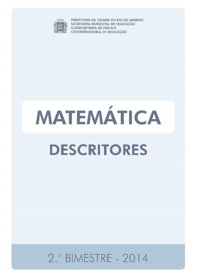 DESCRITORES - MATEMÁTICA 1.º ANO • Associar a contagem de coleções de objetos à representação numérica das suas respectiva...