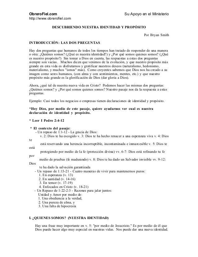 ObreroFiel.com Su Apoyo en el Ministerio http://www.obrerofiel.com DESCUBRIENDO NUESTRA IDENTIDAD Y PROPÓSITO Por Bryan Sm...