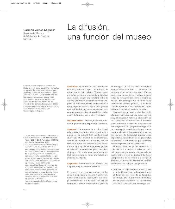 Carmen Valdés Sagüés1                            La difusión, Servicio de Museos del Gobierno de Navarra Navarra          ...