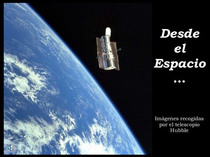 Desdeel Espacio(May)