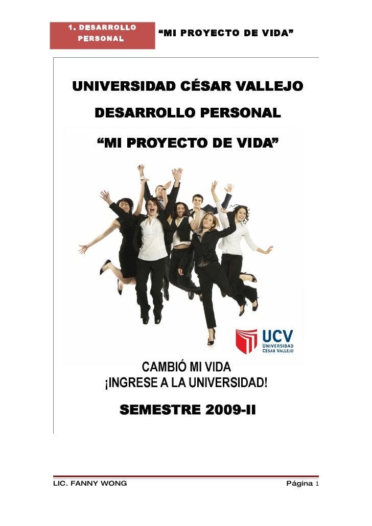Desde Hoy Cambió Mi Vida  Ingrese A La Universidad-MI PROYECTO DE VIDA POR FANNY JEM WONG