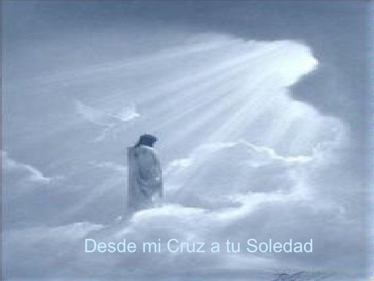 Desde mi cruz