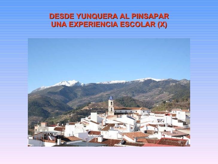 Desde Yunquera al Pinsapar. Una Experiencia Escolar.