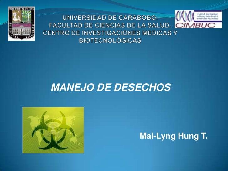 MANEJO DE DESECHOS             Mai-Lyng Hung T.