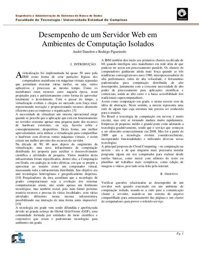 Engenharia e Administração de Sistemas de Banco de Dados Faculdade de Tecnologia / Universidade Estadual de Campinas Pg. 1...