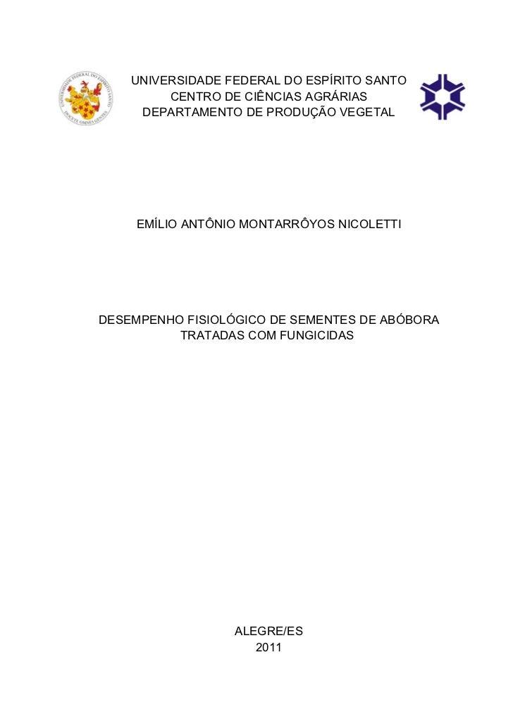 UNIVERSIDADE FEDERAL DO ESPÍRITO SANTO         CENTRO DE CIÊNCIAS AGRÁRIAS     DEPARTAMENTO DE PRODUÇÃO VEGETAL     EMÍLIO...