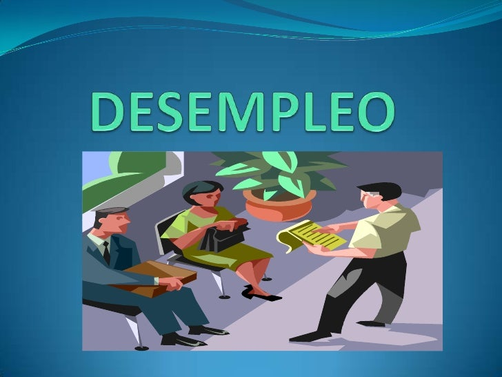 DESEMPLEO<br />