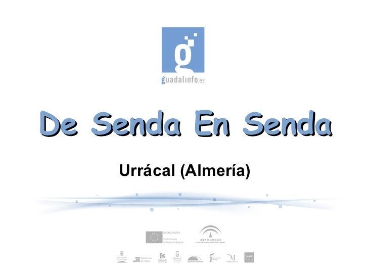 De senda en senda, Urrácal (Almería)